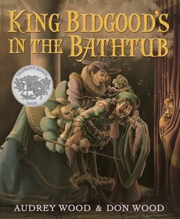 Book King Bidgood's in the Bathtub by Audrey Wood