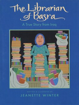 Book The Librarian of Basra: A True Story from Iraq by Jeanette Winter