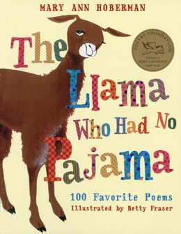 Book The Llama Who Had No Pajama: 100 Favorite Poems by Mary Ann Hoberman