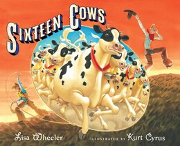Book Sixteen Cows by Lisa Wheeler