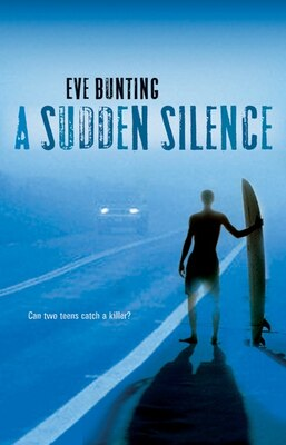 Book A Sudden Silence by Eve Bunting