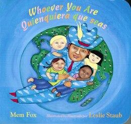 Book Whoever You Are/Quienquiera que seas by Mem Fox