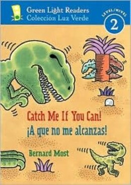 Book A Que No Me Alcanzas!/catch Me If You Can!: Green Light Readers, Level 2 by Bernard Most