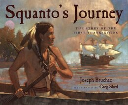Book Squanto's Journey: The Story of the First Thanksgiving by Joseph Bruchac