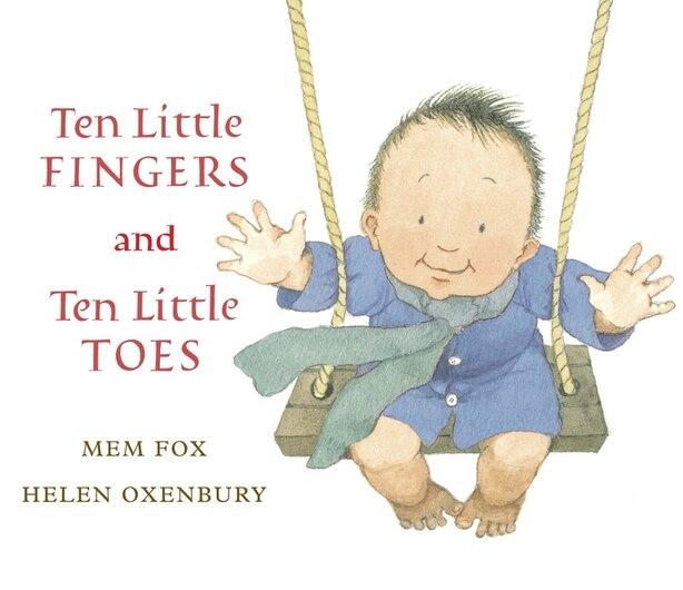 Ten Little Fingers and Ten Little Toes de Mem Fox