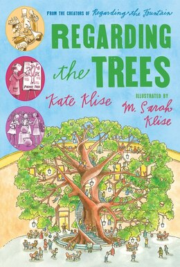 Book Regarding The Trees: A Splintered Saga Rooted in Secrets by M. Sarah Klise