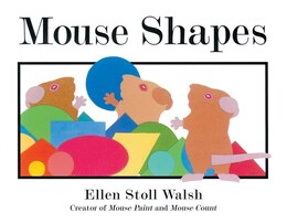 Book Mouse Shapes by Ellen Stoll Walsh