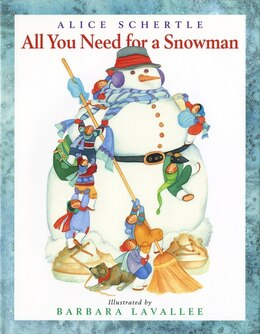 Book All You Need For A Snowman by Alice Schertle