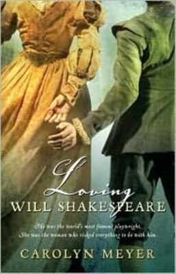 Book Loving Will Shakespeare by Carolyn Meyer
