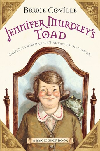 Jennifer Murdley's Toad: A Magic Shop Book by Bruce Coville