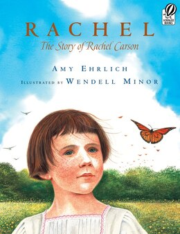 Book Rachel: The Story of Rachel Carson by Amy Ehrlich