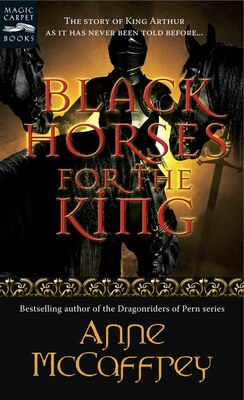 Book Black Horses for the King by Anne Mccaffrey