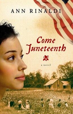 Book Come Juneteenth by Ann Rinaldi