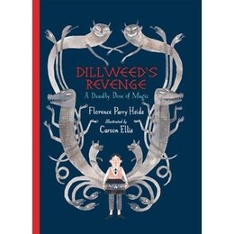 Book Dillweed's Revenge: A Deadly Dose of Magic by Florence Parry Heide