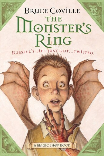 The Monster's Ring: A Magic Shop Book by Bruce Coville