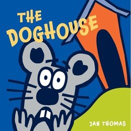 Book The Doghouse by Jan Thomas