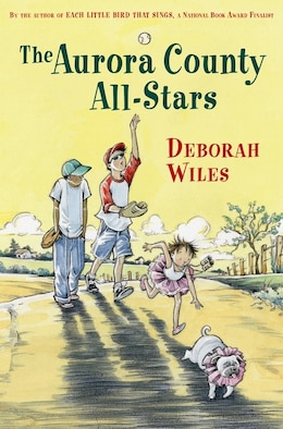 Book The Aurora County All-Stars by Deborah Wiles