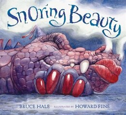 Book Snoring Beauty by Bruce Hale
