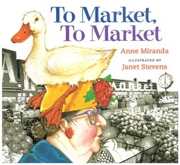 Book To Market, To Market by Anne Miranda