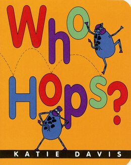 Book Who Hops? by Katie Davis