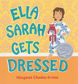 Book Ella Sarah Gets Dressed by Margaret Chodos-Irvine
