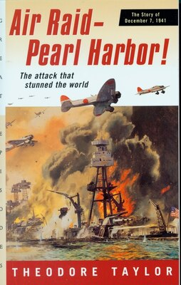 Book Air Raid - Pearl Harbor!: The Story of December 7, 1941 by Theodore Taylor