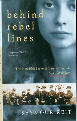 Book Behind Rebel Lines: The Incredible Story of Emma Edmonds, Civil War Spy by Seymour Reit