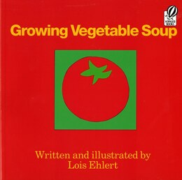 Book Growing Vegetable Soup by Lois Ehlert