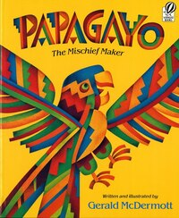 Papagayo: The Mischief Maker