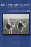 Book The Rashaayda Bedouin: Arab Pastoralists of Eastern Sudan by William Young
