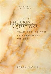 Book Enduring Questions: Traditional and Contemporary Voices by Jerry H. Gill