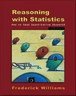 Book Reasoning With Statistics: How To Read Quantitative Research by Frederick Williams