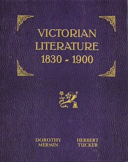 Book Victorian Literature: 1830-1900 by Dorothy Mermin