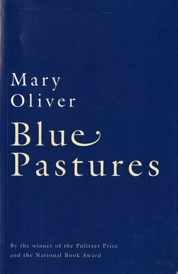 Book Blue Pastures by Mary Oliver