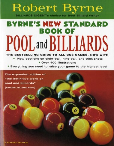 Byrne's New Standard Book of Pool and Billiards: 2nd Edition by Robert Byrne