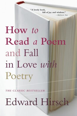 Book How to Read a Poem: And Fall in Love with Poetry by Edward Hirsch