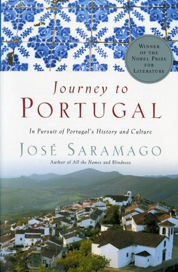 Book Journey to Portugal: In Pursuit of Portugal's History and Culture by Jose Saramago