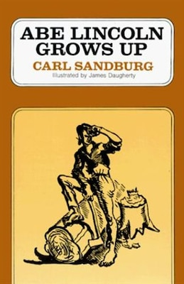 Book Abe Lincoln Grows Up by Carl Sandburg