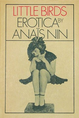 Book Little Birds: Erotica by Anais Nin