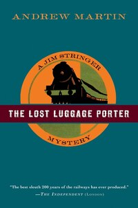 The Lost Luggage Porter: A Jim Stringer Mystery