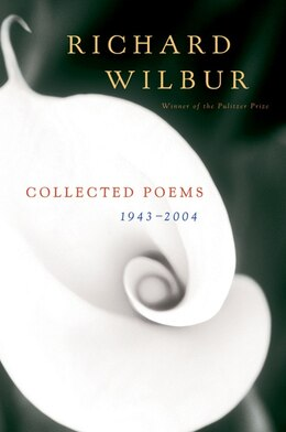 Book Collected Poems 1943-2004 by Richard Wilbur