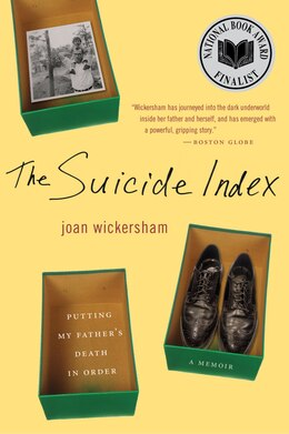 Book The Suicide Index: Putting My Father's Death in Order by Joan Wickersham
