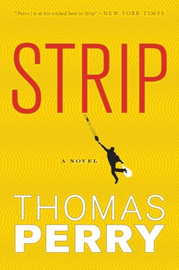 Book Strip: A Novel by Thomas Perry