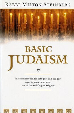 Book Basic Judaism by Milton Steinberg