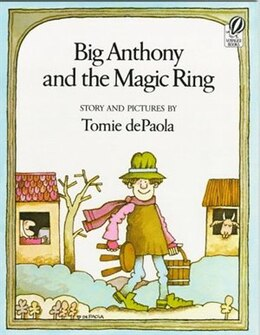 Book Big Anthony and the Magic Ring: Story and Pictures by Tomie Depaola