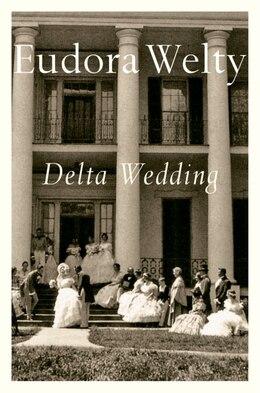 Book Delta Wedding by Eudora Welty