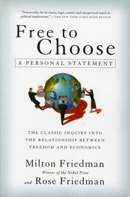 Book Free to Choose: A Personal Statement by Milton Friedman