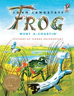 Book Frog Went A-Courtin' by John Langstaff