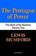 Pentagon Of Power: The Myth Of The Machine, Vol. II