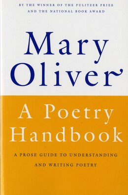 Book A Poetry Handbook by Mary Oliver